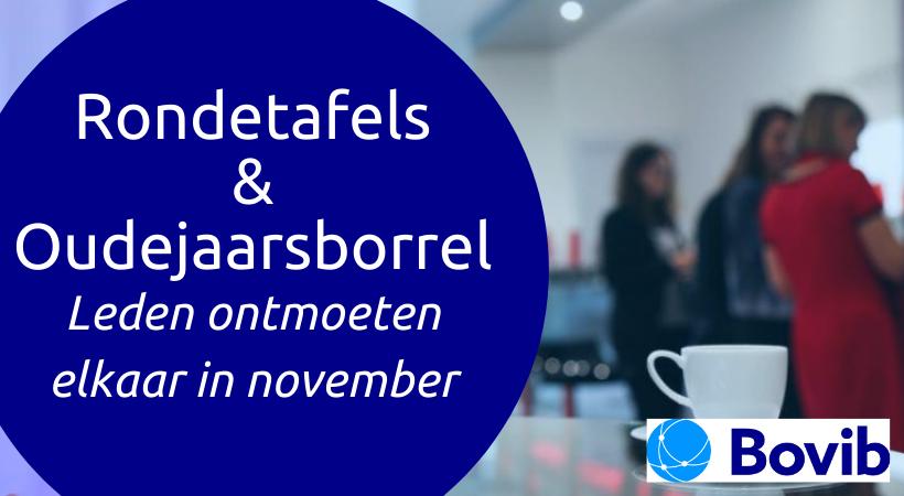 Rondetafelsessies en oudejaarsborrel: Bovib-leden ontmoeten elkaar in november
