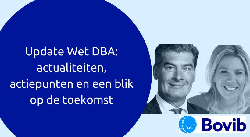Update Wet DBA: actualiteiten, actiepunten en een blik op de toekomst